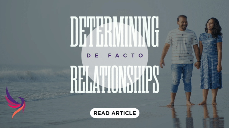 Determining De facto Relationships: Finding Certainty in Murky Waters